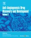 Anti-Angiogenesis Drug Discovery And Development Enhanced Edition