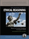 The Thinkers Guide To Ethical Reasoning