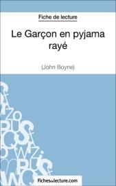 Le Garçon en pyjama rayé de John Boyne (Fiche de lecture)