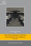 Palavra do Brasil no Sistema Multilateral de Comércio