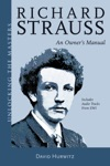 Richard Strauss - An Owners Manual
