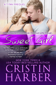 Sweet Girl - Cristin Harber book summary