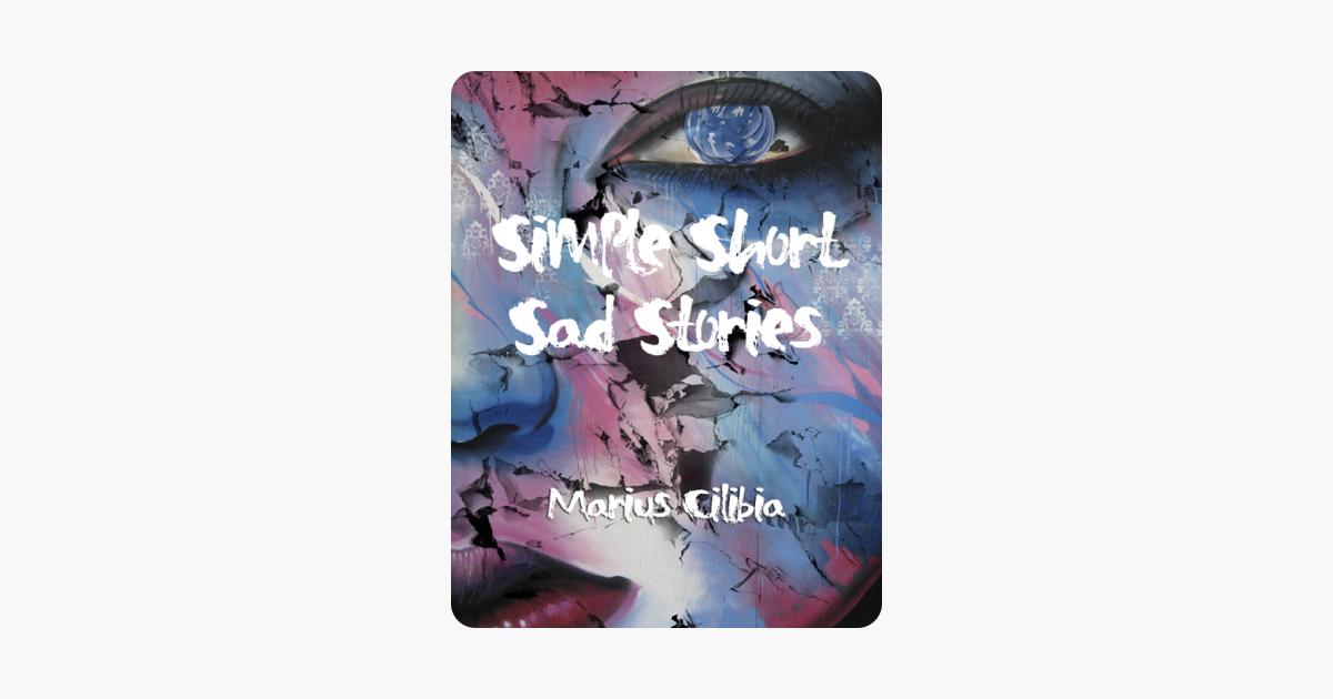 Simple Short Sad Stories