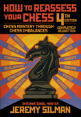 How to Reassess Your Chess, 4th Edition