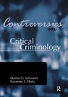 Controversies In Critical Criminology