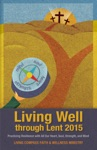 Living Well Through Lent 2015