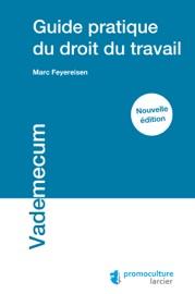 Guide Pratique Du Droit Du Travail