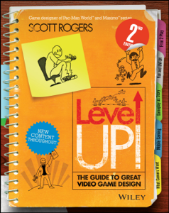 Level Up! The Guide to Great Video Game Design Book Cover
