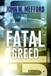 Fatal Greed Greed Series 1
