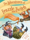 The Adventures Of Frazzle And Twitch