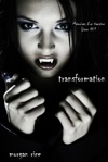 Transformation Livre 1 Mmoires Dun Vampire