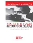 SEGRETI E BUGIE DI FEDERICO FELLINI. Book Cover
