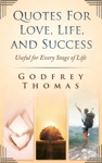 Quotes For Love Life And Success Useful For Every Stage Of Life
