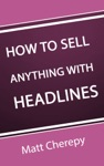 How To Sell Anything With Headlines