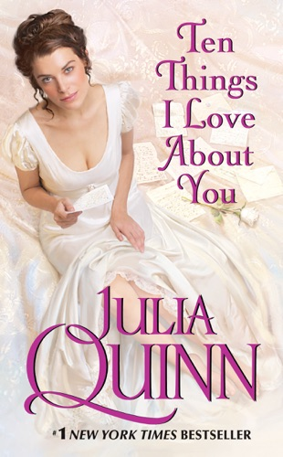 Julia Quinn - Ten Things I Love About You