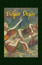Edgar Degas: Paintings In Close Up