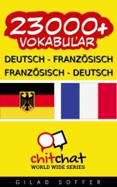 23000+ Deutsch - Französisch Französisch - Deutsch Vokabular