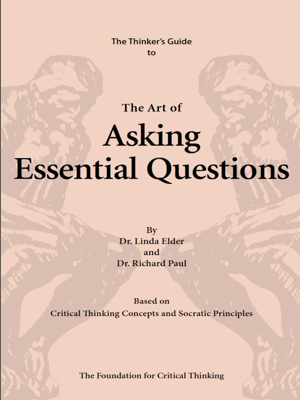 The Miniature Guide to The Art of Asking Essential Questions - Richard Paul & Linda Elder book