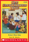 The Baby-Sitters Club 100 Kristys Worst Idea
