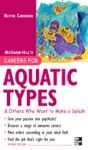 Careers For Aquatic Types  Others Who Want To Make A Splash