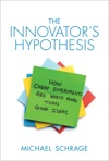 The Innovators Hypothesis