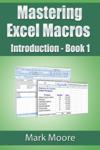 Mastering Excel Macros: Introduction