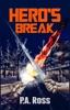Hero's Break