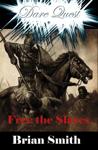 Dare Quest: Free the Slaves