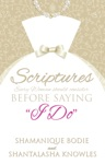 Scriptures Every Woman Should Consider Before Saying I Do