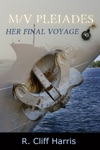 MV Pleiades Her Final Voyage