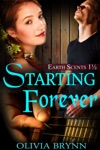 Starting Forever Earth Scents Book 1 12
