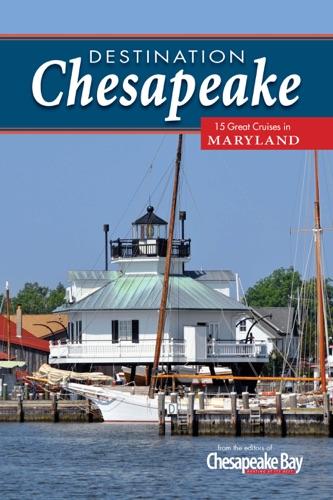 Ann Levelle, Jody Argo Schroath, Wendy Mitman Clarke & T. F. Sayles - Destination Chesapeake
