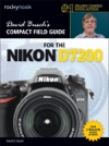 David Buschs Compact Field Guide For The Nikon D7200