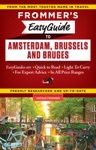 Frommers EasyGuide To Amsterdam Brussels And Bruges