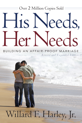 His Needs, Her Needs - Willard F. Harley Jr. book