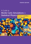 A Guide To Monte Carlo Simulations In Statistical Physics Fourth Edition