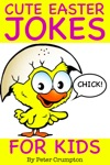 Cute Easter Baby Chick Jokes For Kids