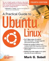A Practical Guide to Ubuntu Linux, 4/e