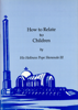 H.H. Pope Shenouda III - How to Relate to Children artwork