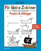 Für kleine Zeichner - Piraten & Wikinger