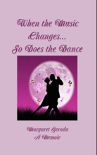 When The Music Changes...So Does The Dance
