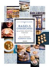 Bagels, cheesecakes et autres recettes Yiddish