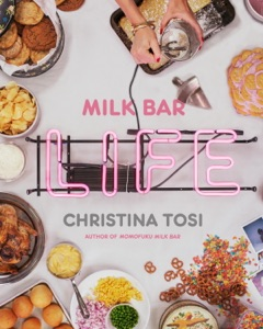 Milk Bar Life by Christina Tosi Book Cover