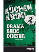 Drama beim Dinner