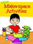Max's Makerspace Activities