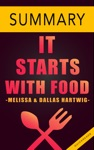 It Starts With Food By Melissa  Dallas Hartwig -- Summary