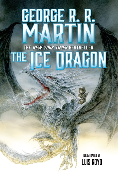 The Ice Dragon (Enhanced Edition) - George R.R. Martin book cover