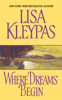 Lisa Kleypas - Where Dreams Begin artwork