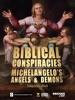 Biblical Conspiracies: Michelangelo's Angels & Demons Companion EBook