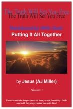 Relationship with God: Putting it all Together Session 1